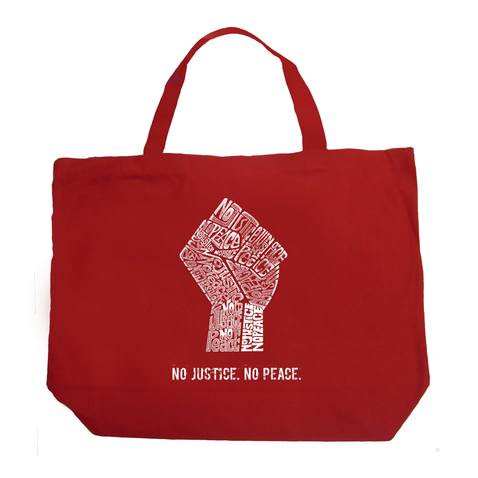 Large Tote Bag - No Justice, No Peace