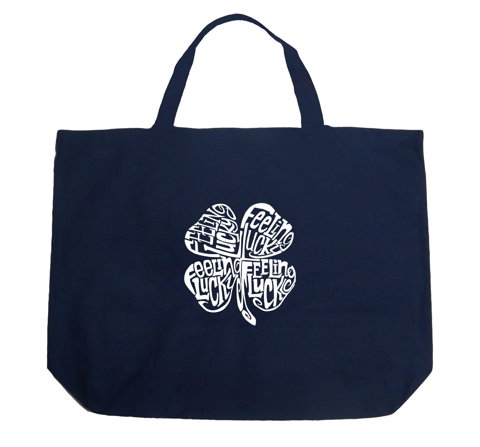 Large Word Art Tote Bag - Feeling Lucky
