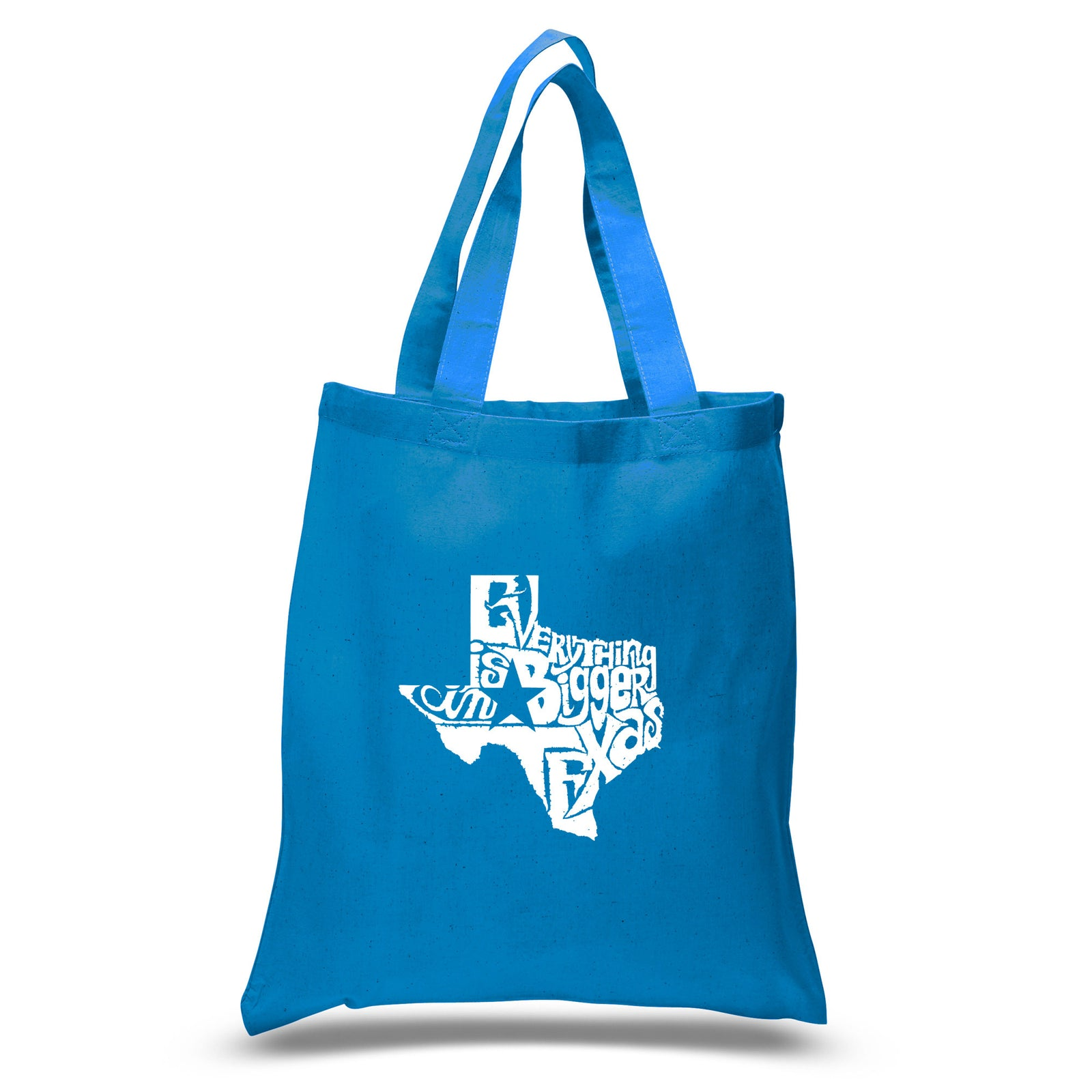 Small Tote Bag - Everything is Bigger in Texas