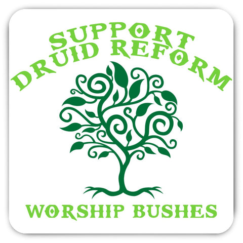 Druid Reform Magnet for all alternative earth worshiping people