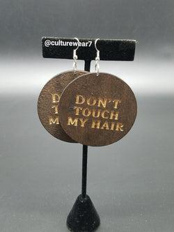 Don't Touch My Hair Wooden Earrings