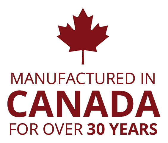 Manufactured in Canada for over 30 years