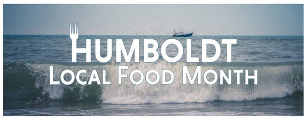 Local Food Month in Humboldt County, California