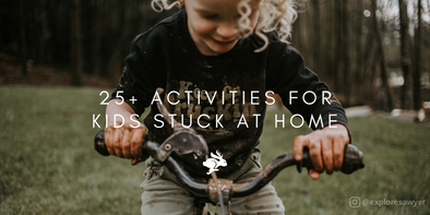 25+ Activities for Kids Stuck at Home