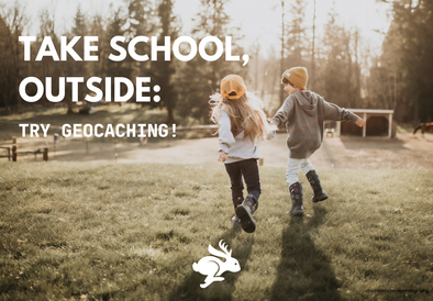 Take School Outside: Go Geocaching!