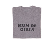 Tee-shirt MUM OF GIRLS gris / noir - MyTravelDreams