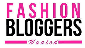Fashion Bloggers Wanted