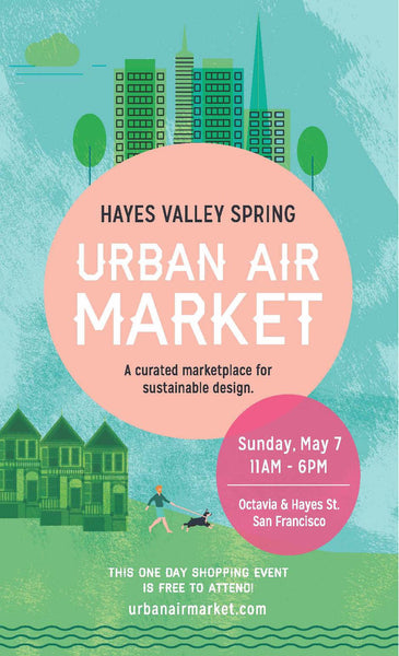 Hayes Valley Urban Air Market May 7th!