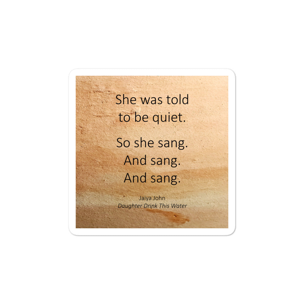 SO SHE SANG. Bubble-free stickers