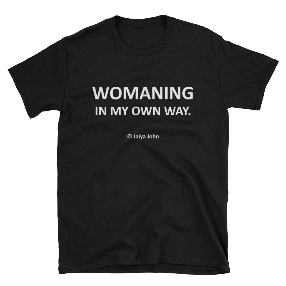 Unisex T-Shirt - Womaning (white print)