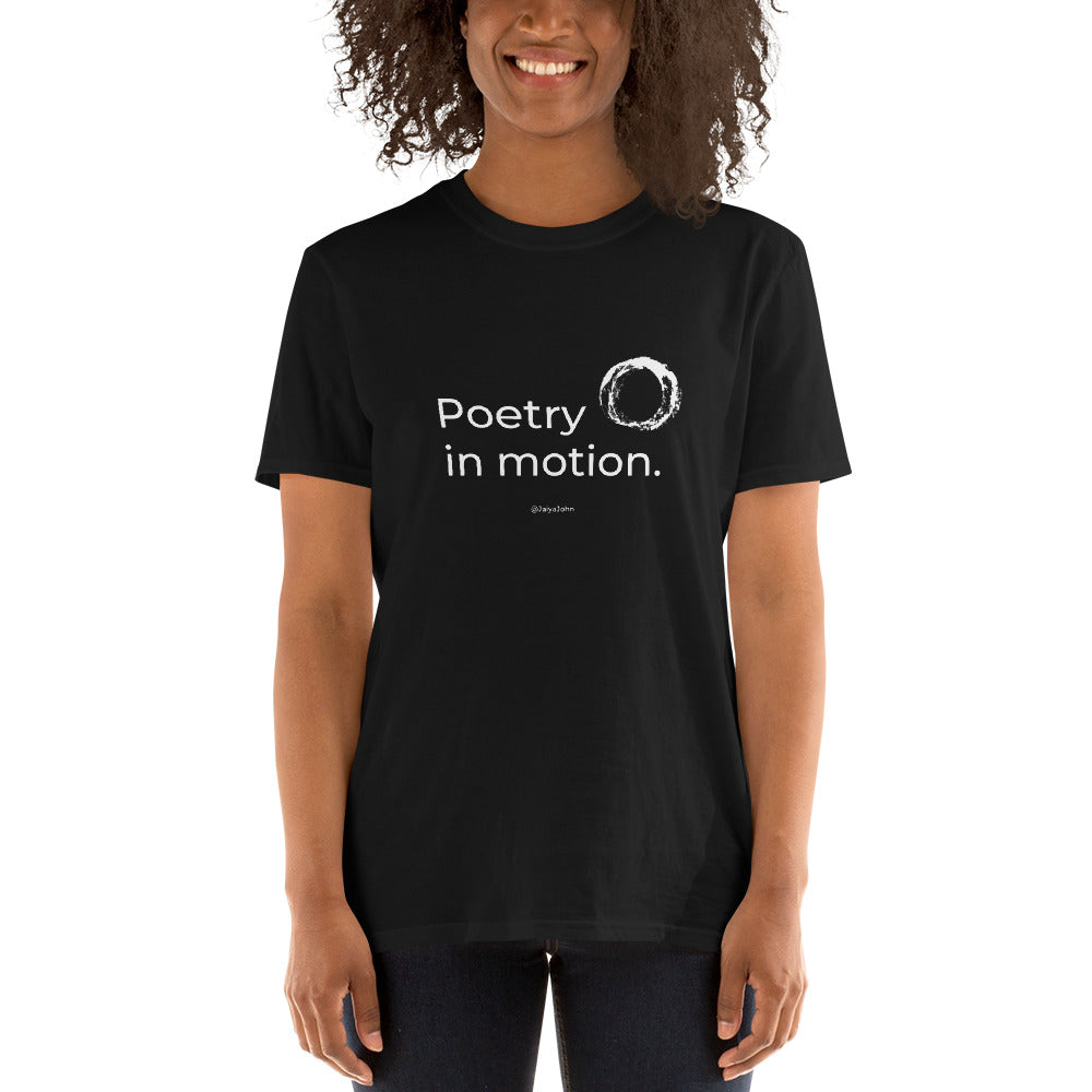Gildan 64000 Unisex Softstyle T-Shirt - POETRY IN MOTION (white print)