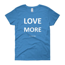 Love more - white print