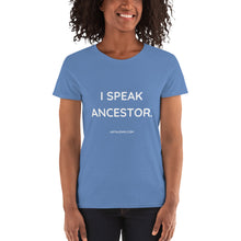 I SPEAK ANCESTOR. Gildan 5000L Ladies Heavy Cotton Short Sleeve T-Shirt
