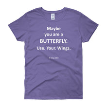 Maybe you are a butterfly - white print