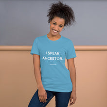 I SPEAK ANCESTOR. Unisex Premium T-Shirt | Bella + Canvas 3001