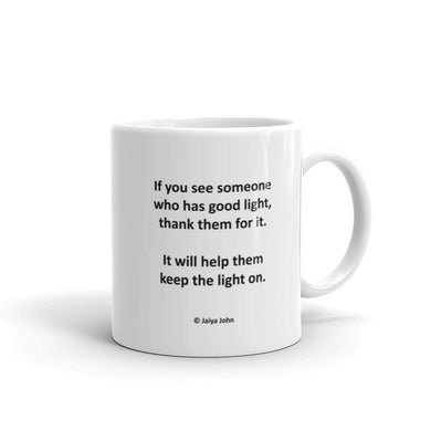 Mug - IF YOU SEE SOMEONE