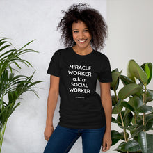 MIRACLE WORKER / SOCIAL WORKER. Unisex Premium T-Shirt | Bella + Canvas 3001