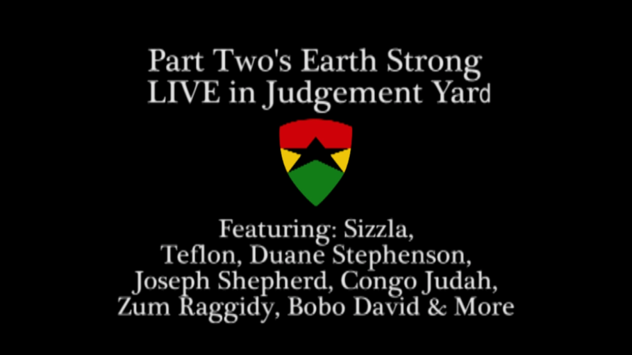 SIZZLA, BOUNTY KILLER, ZUM RAGGIDY, JOSEPH SHEPHERD, CONGO JUDAH | LIVE in JUDGEMENT YARD