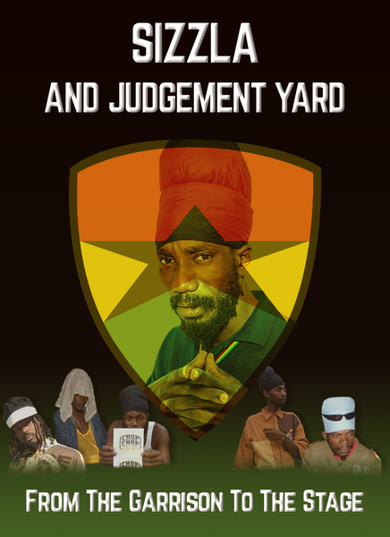 ''Sizzla and Judgement Yard - From The Garrison To The Stage'' Full Length Documentary Film Is Now Available on Amazon