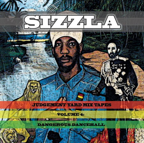 Sizzla Kalonji - Judgement Yard Mixtapes Volume 4: Dangerous Dancehall (Digital Download)