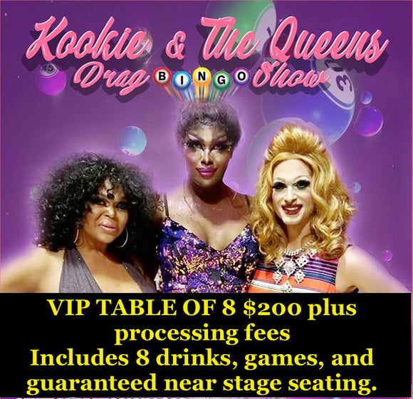 VIP Table of 8 Jan 4 Drag Bingo Show Cut Off Youth Center