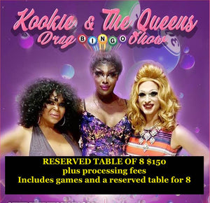 Reserved Table of 8 Jan 4 Drag Bingo Show Cut Off Youth Center