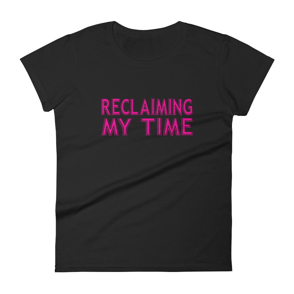 Reclaiming My Time Women's Premium T-Shirt