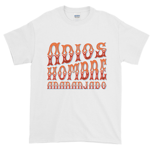 Adios, Hombre Anaranjado (Goodbye, Orange Man) T-Shirt
