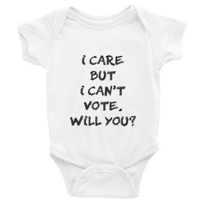 I Care but I Can't Vote Infant Bodysuit