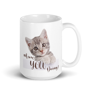 Meow You Doing? Cat Mug
