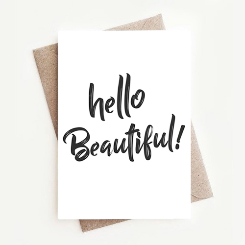 Fun, Stylish Motivational Quotes Greeting Card Gift, Hello Beautiful