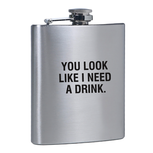 Stylish, Fun, Funny I Need a Drink Flask for Her or Gift