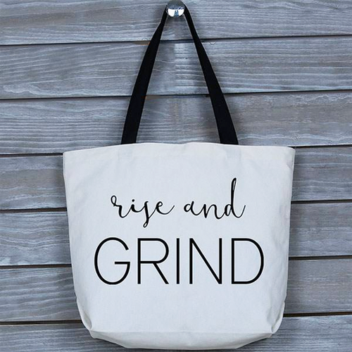 Stylish, Boss, Motivational, Inspirational Rise & Grind Tote Bag