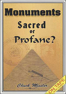 Monuments: Sacred or Profane?