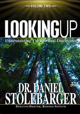 Looking Up: Understanding the Spiritual Disciplines (Volume 2)