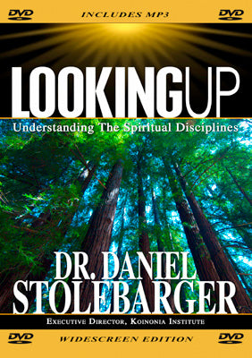 Looking Up: Understanding the Spiritual Disciplines (Volume 1)