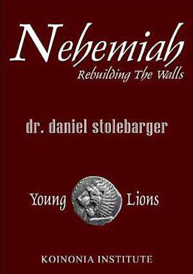 Nehemiah: Rebuilding the Walls