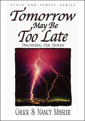 Tomorrow May Be Too Late - Book