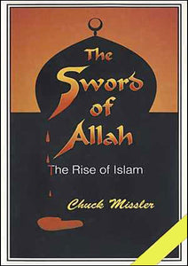 The Sword of Allah: The Rise of Islam