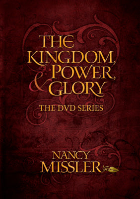 The Kingdom, Power, & Glory - Workbook