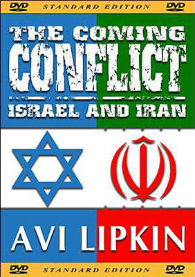 The Coming Conflict: Israel & Iran