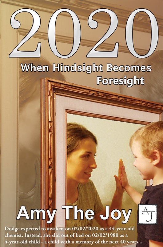 2020: When Hindsight Becomes Foresight - Book