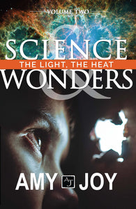 Science & Wonders Vol. 2: The Light, The Heat - Book