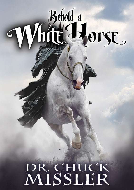 Behold a White Horse: The Coming World Leader - Book