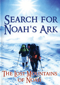 Search for Noah's Ark: The Lost Mountains of Noah