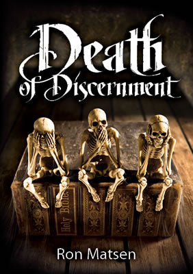 Death of Discernment