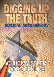 Digging Up The Truth: Biblical Archaeology