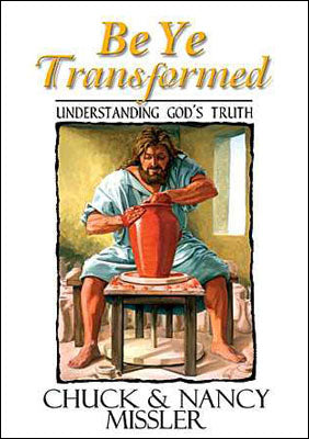 Be Ye Transformed: Understanding God's Truth - Book