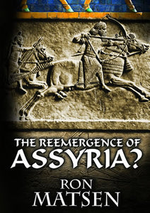 The Reemergence of Assyria?
