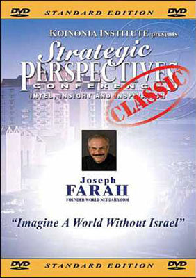 SP2006E02: Joseph Farah - Imagine A World Without Israel